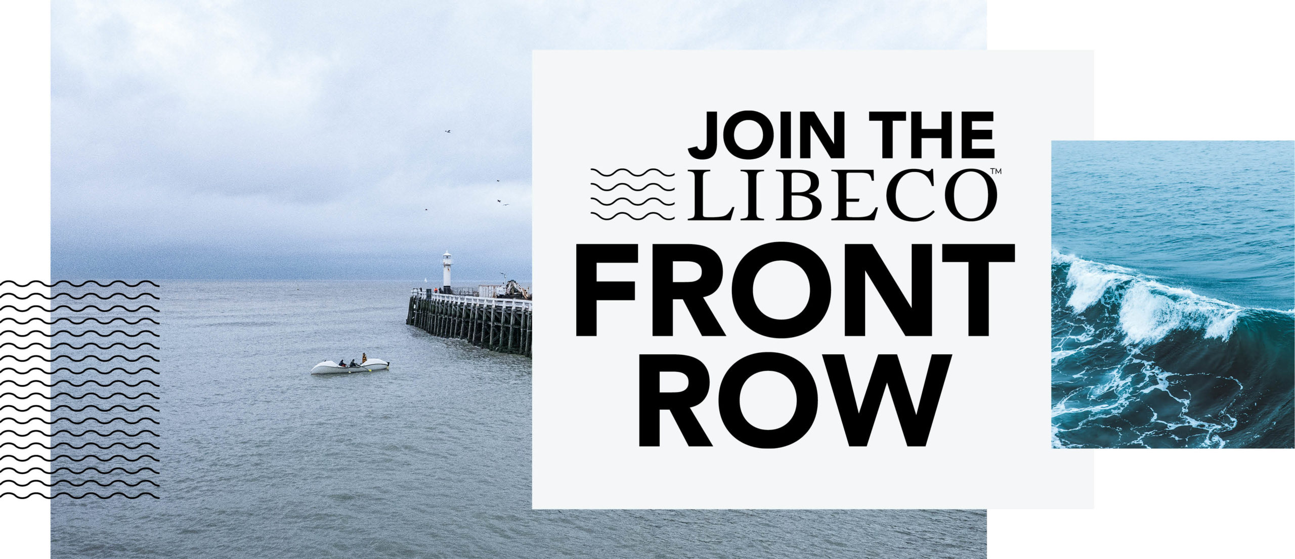 Join the Libeco Front Row!