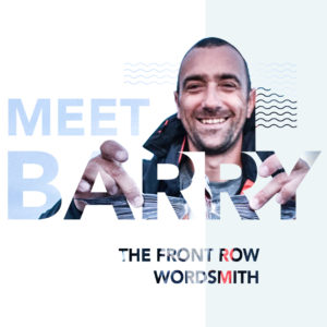 Meet Barry - Front Row wordsmith